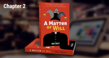 A Matter of Will Live Reading – Chapter 2